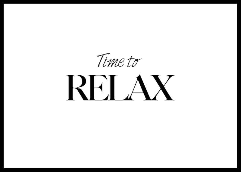 Time To Relax No2