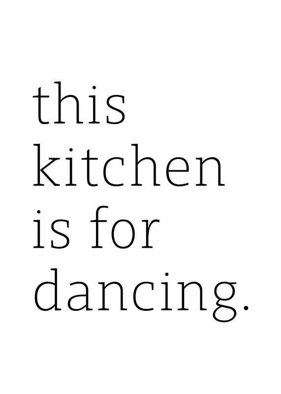 Kitchen Is For Dancing-1